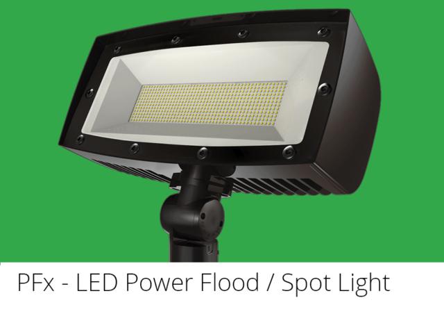 PFx - LED Power Flood / Spot Light